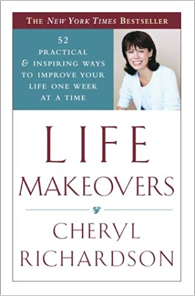 Life Makeovers 52 Practical Inspiring Ways To Improve Your Life One Week At A Time Kindle Edition By Richardson Cheryl Self Help Kindle Ebooks Amazon Com