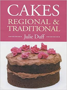 Cakes, Regional and Traditional