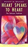 Heart Speaks to Heart, Wendy M. Wright, 157075506X