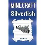 Minecraft: Silverfish: Diary of a Minecraft Silverfish (Minecraft Silver Fish, Minecraft Fish, Minecraft Animals, Minecraft Diary, Minecraft Diaries, Minecraft Animal Diary)