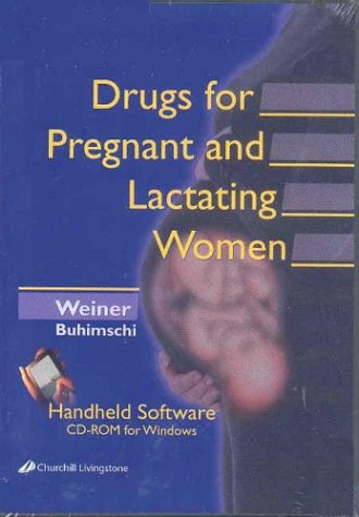 Drugs for Pregnant and Lactating Women - CD-ROM PDA Software, 1e