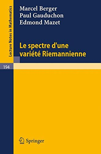 Le Spectre d`une Variete Riemannienne (Lecture Notes in Mathematics) (French Edition)