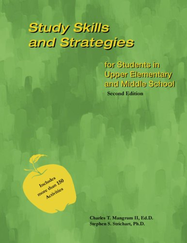 Study Skills and Strategies for Students in Upper Elementary and Middle School - Second Edition