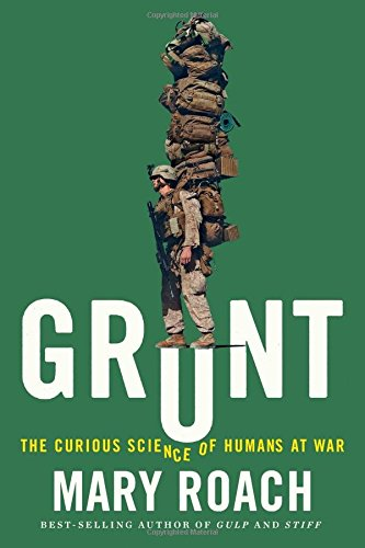 Grunt: The Curious Science of Humans at War cover