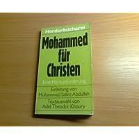 Mohammed für Christen. Eine Herausforderung.