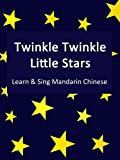 Twinkle Twinkle Little Stars - Learn & Sing Mandarin Chinese