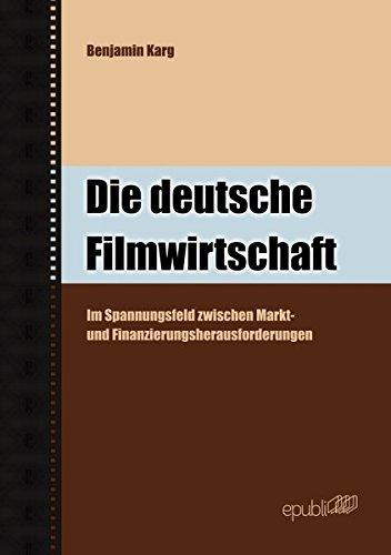 die-deutsche-filmwirtschaft-im-spannungsfeld-zwischen-markt-und-finanzierungsherausforderungen