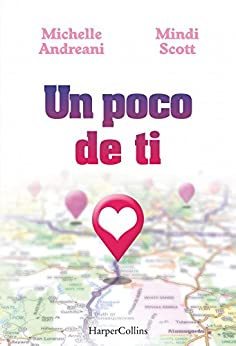 Un poco de ti (Young Adult) (Spanish Edition) by [Andreani, Michelle]