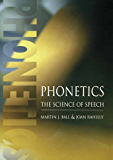 Phonetics: The Science of Speech