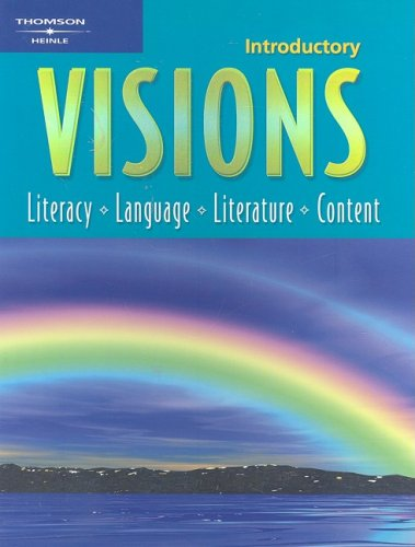 Introductory Visions: Literacy, Language, Literature, Content
