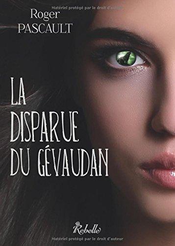 La disparue du Gévaudan (French Edition) pdf epub