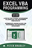 EXCEL VBA PROGRAMMING :  This Book Includes :: A