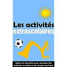 Les activités extrascolaires (French Edition)