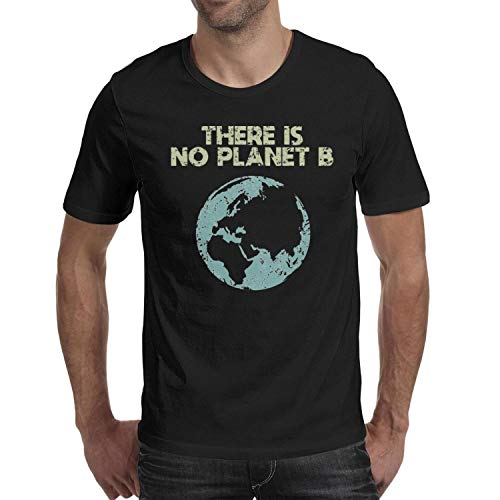 (Earth Day There is No Planet B Mens Personalized Round Neck Summer Cotton Casual Shirts Tee)