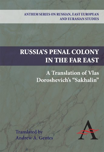 Russia's Penal Colony in the Far East: A Translation of Vlas Doroshevich's