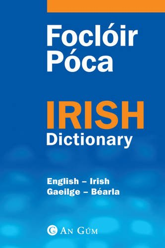 Focloir Poca: English-Irish Irish-English Dictionary