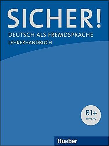 sicher b1 deutsch als fremdsprache lehrerhandbuch amazon de