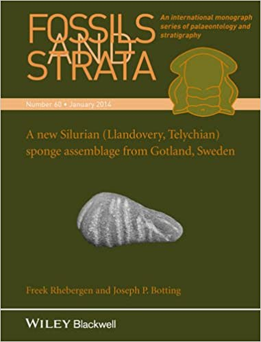 A New Silurian (Llandovery, Telychian) Sponge Assemblage from Gotland, Sweden (Fossils and Strata Monograph Series)