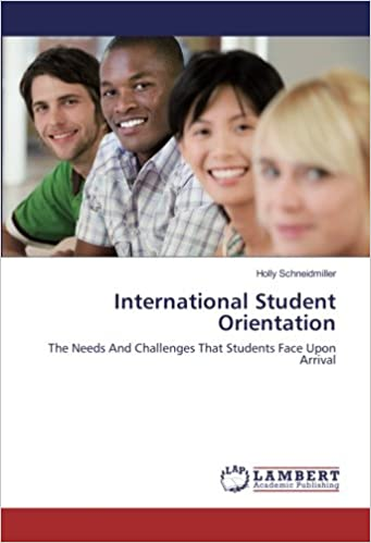 Book International Student Orientation: The Needs And Challenges That Students Face Upon Arrival