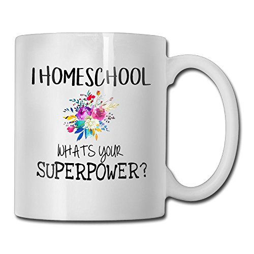 Inspirational Funny Quotes Mug With Sayings For Men Women - I HOMESCHOOL What's Your SUPERPOWER Gift For Teachers - Gift Idea Coffee Mug Tea Cup Ceramic White 11 OZ