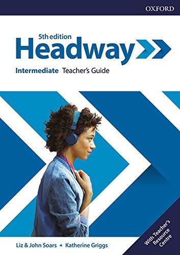 Headway Intermediate: Teacher's Guide (5th edition)