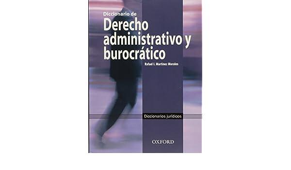 DICCIONARIO DE DERECHO ADMVO.Y BUROCRATICO.: R. MARTINEZ ...