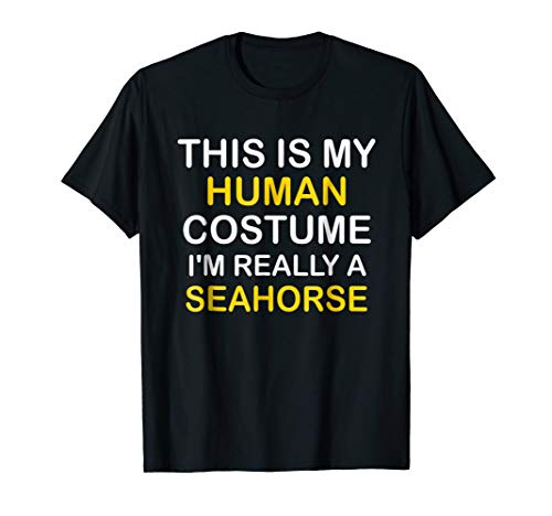 I'm a SEAHORSE Halloween Costume Idea Funny Gift Tshirt for $<!--$13.99-->