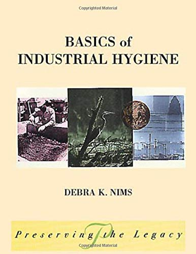 Basics of Industrial Hygiene