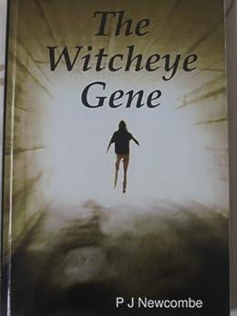 The Witcheye Gene by [Newcombe, P J]