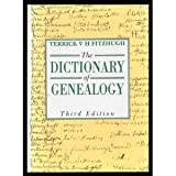 The Dictionary of Genealogy, Terrick V. FitzHugh, 0389205656