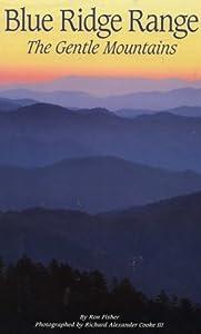 Hardcover Blue Ridge Range: The Gentle Mountains Book