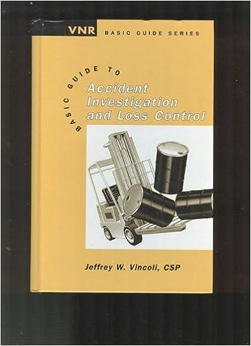 Epub ebooks for download Basic Guide to Accident Investigation and Loss Control (Vnr Basic Guide) 0442018460 (Literatura española) PDF