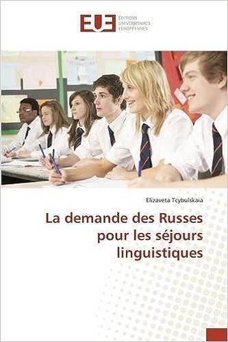 En ligne La demande des Russes pour les séjours linguistiques epub pdf