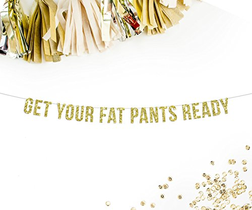 (Get Your Fat Pants Ready Party Banner | thanksgiving decor | thanksgiving | fall decor | friendsgiving | funny thanksgiving decor)