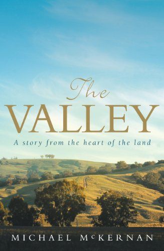 The valley : a story from the heart of the land