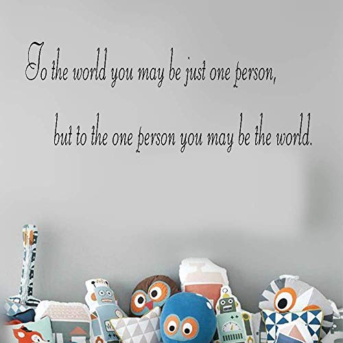 Wall Stickers Vinyl Words Sayings Removable Lettering to The World You May Be Just One Person for Bedroom -