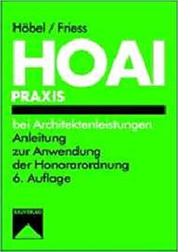 Hoai Praxis Bei Architektenleistungen Anleitung Zur Anwendung Der