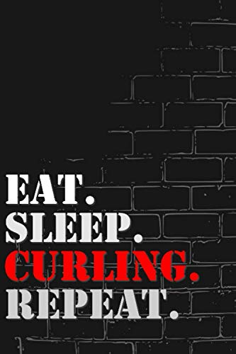 Eat. Sleep. Curling. Repeat: Lined Notebook Journal