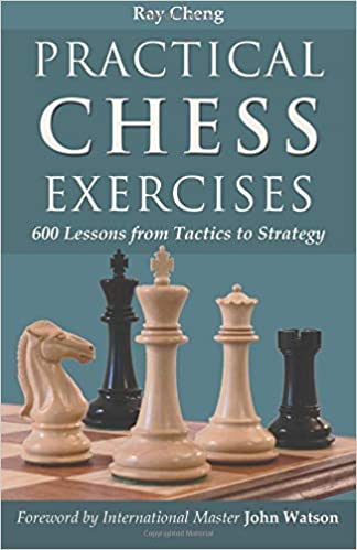 Practical Chess Exercises: 600 Lessons from Tactics to Strategy: Amazon.es: Ray Cheng: Libros en idiomas extranjeros