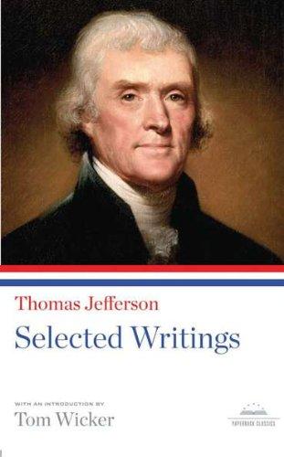 Thomas Jefferson: Selected Writings (Library of America) - Thomas Jefferson