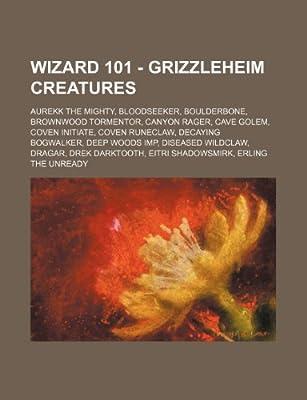 Wizard 101 - Grizzleheim Creatures: Aurekk the Mighty