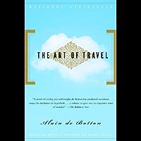 The Art of Travel (Vintage International) (English Edition)