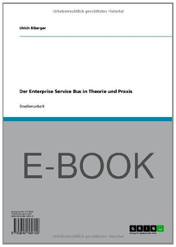 Der Enterprise Service Bus in Theorie und Praxis (German Edition)