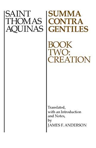 Summa Contra Gentiles: Book Two: Creation