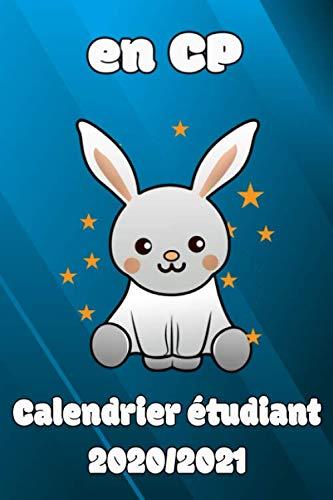 en CP Calendrier étudiant 2020/2021: Lapins Cahier de devoirs
