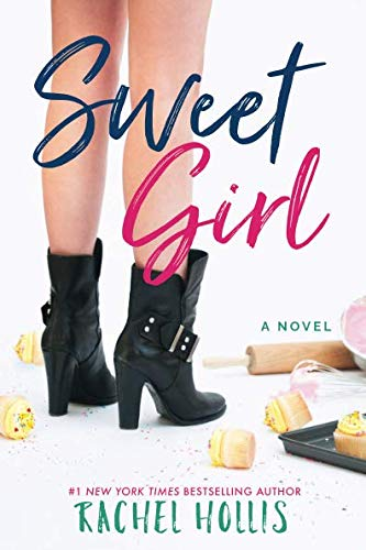 Book cover from Sweet Girl (The Girls) by Rachel Hollis