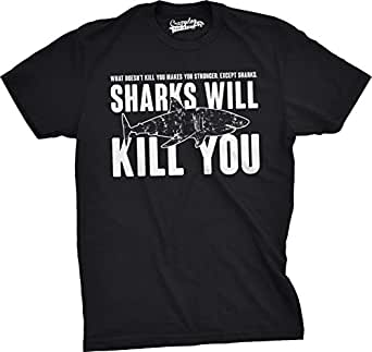 Crazy Dog T-Shirts Mens Sharks Will Kill You Funny T Shirt Sarcasm Novelty Offensive Tee For Guys (Black) - S