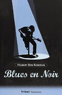 Blues en noir par Ben Kemoun