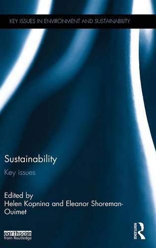Sustainability: Key Issues (Key Issues in Environment and Sustainability)