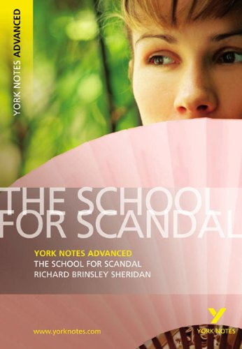 School for Scandal (York Notes Advanced)